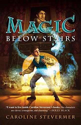 9780142418710: Magic Below Stairs