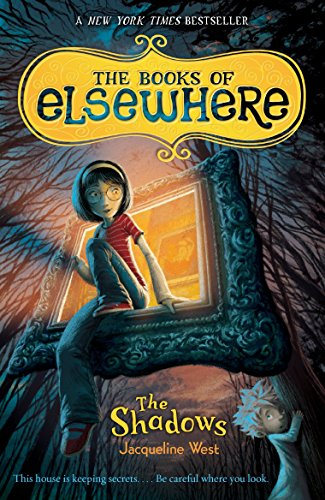 9780142418727: The Shadows (The Books of Elsewhere, Vol. 1)