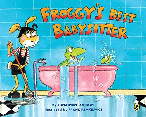Froggy's Best Babysitter: Jonathan London