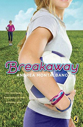 9780142419038: Breakaway
