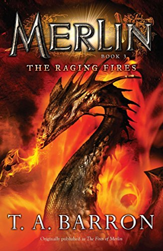9780142419212: The Raging Fires (Merlin (Puffin))