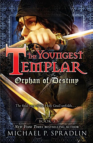 9780142419595: Orphan of Destiny (Youngest Templar (Quality))