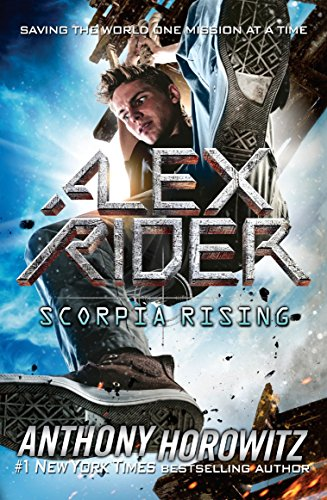 Scorpia Rising (Alex Rider): Anthony Horowitz