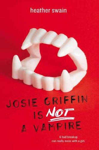 9780142421000: Josie Griffin Is Not a Vampire