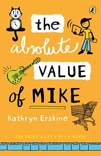 9780142421017: The Absolute Value of Mike