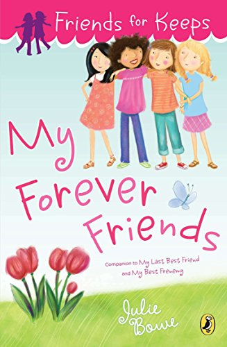 9780142421048: Friends for Keeps: My Forever Friends