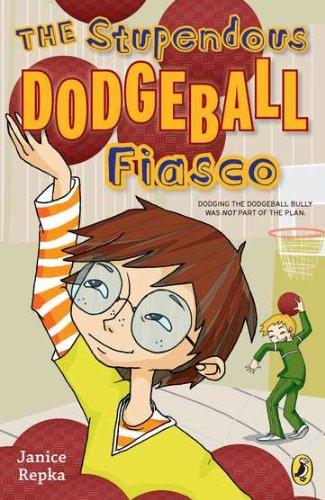 9780142421079: The Stupendous Dodgeball Fiasco