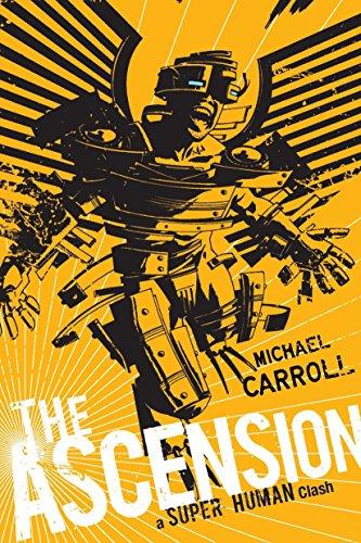 9780142421093: The Ascension: A Super Human Clash