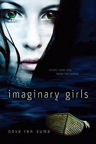 Imaginary Girls: Nova Ren Suma