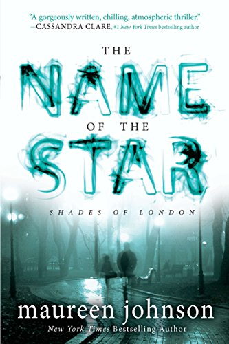 9780142422052: The Name of the Star (Shades of London)