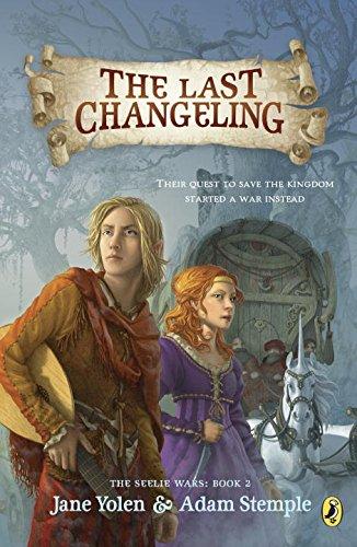 9780142422359: The Last Changeling (Seelie Wars)