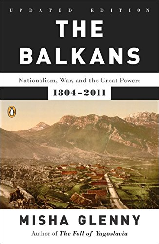 9780142422564: The Balkans: Nationalism, War, and the Great Powers, 1804-2011