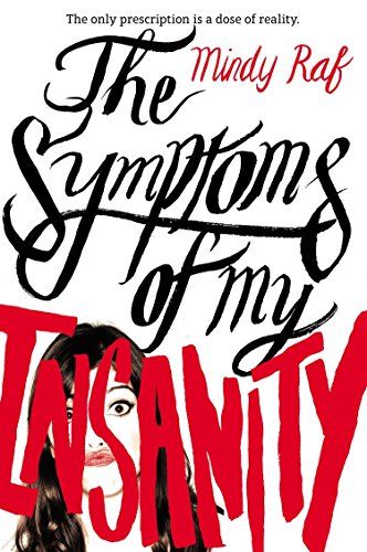 9780142422649: The Symptoms of My Insanity