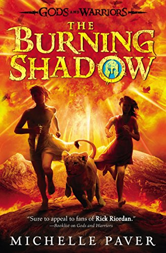 9780142422854: The Burning Shadow (Gods and Warriors)