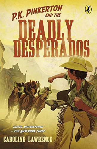 9780142423813: P.K. Pinkerton and the Deadly Desperados (Western Mysteries (Quality))