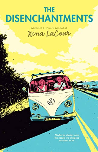 9780142423912: The Disenchantments