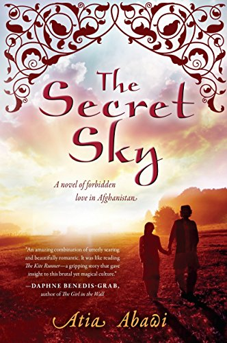9780142424063: The Secret Sky: A Novel of Forbidden Love in Afghanistan