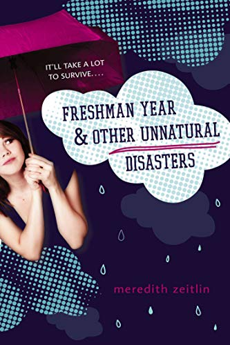 9780142424216: Freshman Year & Other Unnatural Disasters