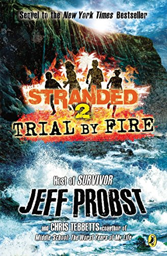 9780142424254: Trial by Fire (Stranded)