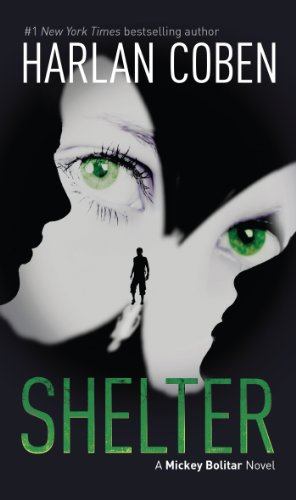 9780142424452: Shelter: A Mickey Bolitar Novel