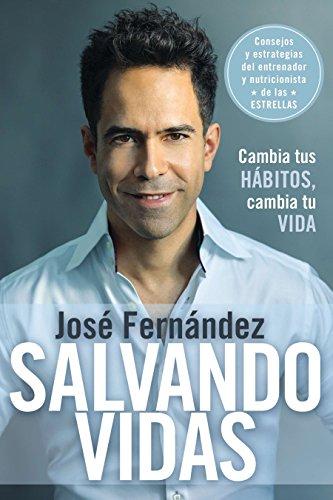 Salvando vidas: Cambia tus hÂbitos, cambia tu vida (Spanish Edition)