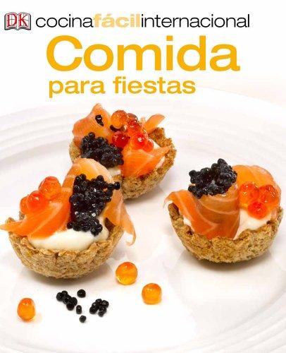 Comida Para Fiestas = Party Food (Cocina