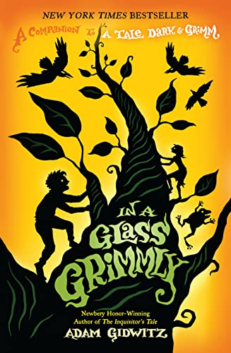 9780142425060: In a Glass Grimmly: A Companion to a Tale Dark & Grimm