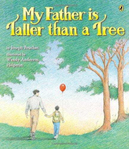 9780142425350: My Father Is Taller than a Tree