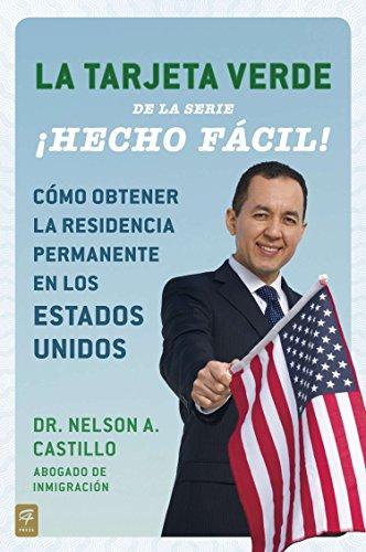 9780142425664: La Tarjeta Verde ¡hecho Fácil!: Cómo Obtener La Residencia Permanente En Los Estados Unidos (Hecho Facil)