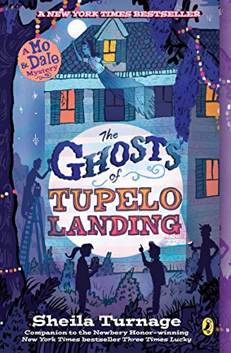 9780142425718: The Ghosts of Tupelo Landing (Mo & Dale Mysteries)
