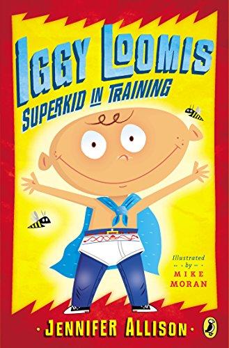 9780142425732: Iggy Loomis, Superkid in Training
