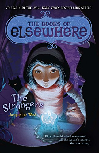 9780142425756: The Strangers: The Books of Elsewhere: Volume 4