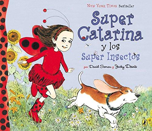 9780142425824: Super Catarina y los Super Insectos (Ladybug Girl)