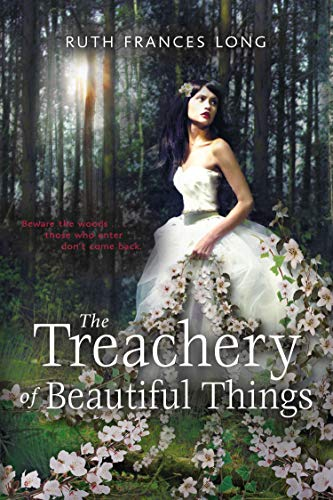 9780142426067: The Treachery of Beautiful Things