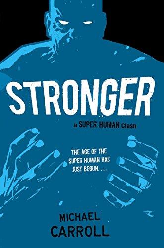 9780142426340: Stronger: A Super Human Clash
