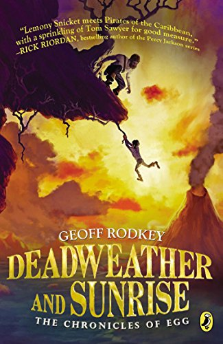 9780142426623: Deadweather and Sunrise: The Chronicles of Egg, Book 1