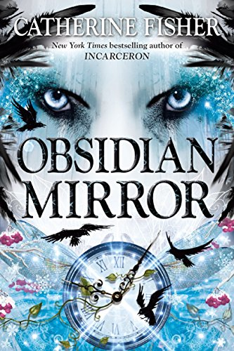 Obsidian Mirror (Package may vary) (0142426776) by Catherine Fisher