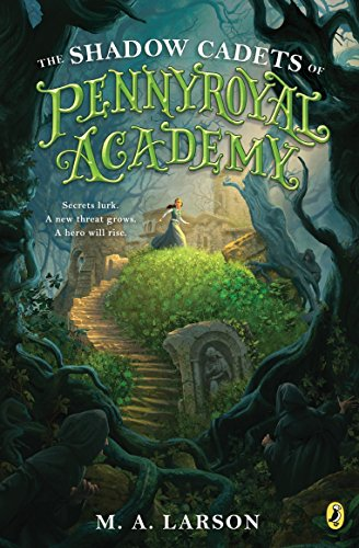 9780142427132: The Shadow Cadets of Pennyroyal Academy