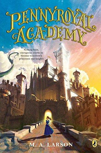 9780142427149: Pennyroyal Academy