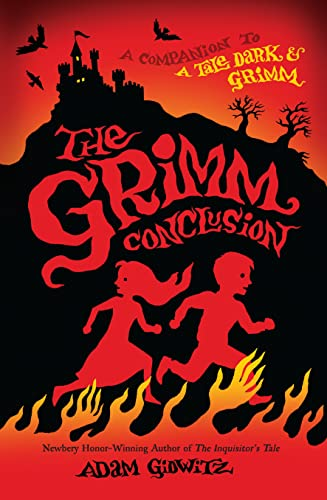 9780142427361: The Grimm Conclusion (A Tale Dark & Grimm)