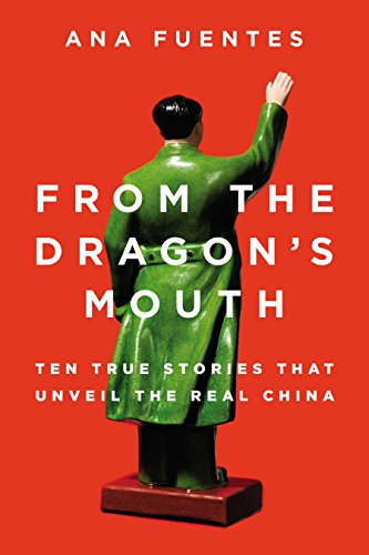 9780142427385: From the Dragon's Mouth: 10 True Stories That Unveil the Real China