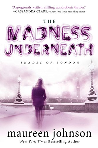 9780142427545: The Madness Underneath (Shades of London)