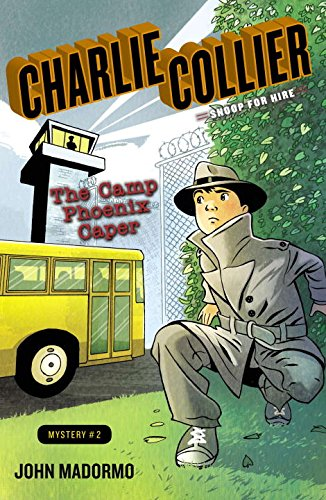 9780142427620: The Camp Phoenix Caper: Book 2 (Charlie Collier, Snoop for Hire)