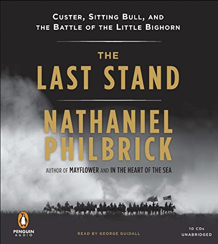 9780142427699: The Last Stand: Custer, Sitting Bull, and the Battle of the Little Bighorn