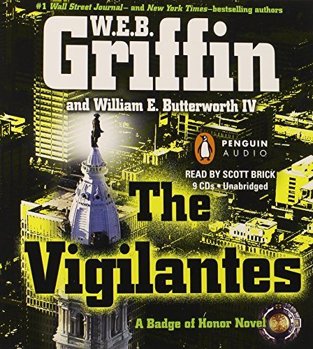 The Vigilantes (Badge Of Honor) (0142427802) by W.E.B. Griffin; William E. Butterworth IV