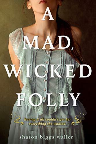 9780142427903: Mad, Wicked Folly, A