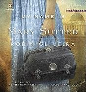 9780142428139: My Name Is Mary Sutter: A Novel