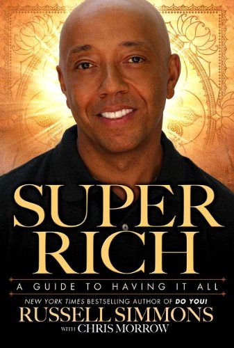 9780142428320: Super Rich: A Guide to Having It All