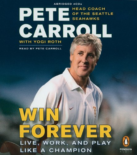 9780142428528: Win Forever: Live, Work, and Play Like a Champion