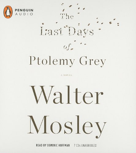The Last Days of Ptolemy Grey (0142428566) by Walter Mosley